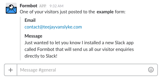 Formbot sends the contents of your visitors' forms directly into a Slack channel.